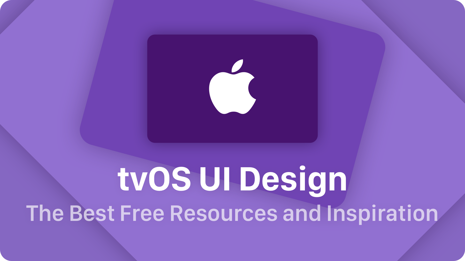 tvOS UI Design – The Best Free Resources & Inspiration | UXMISFIT COM