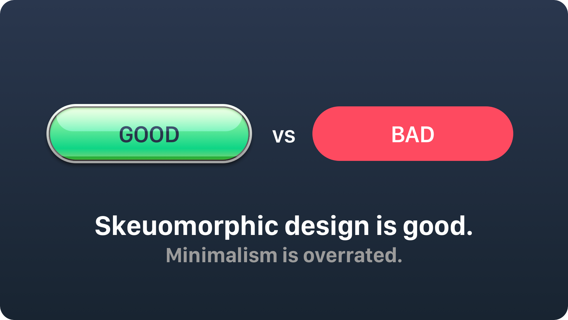 Skeuomorphic Design Is Good Minimalism Is Overrated