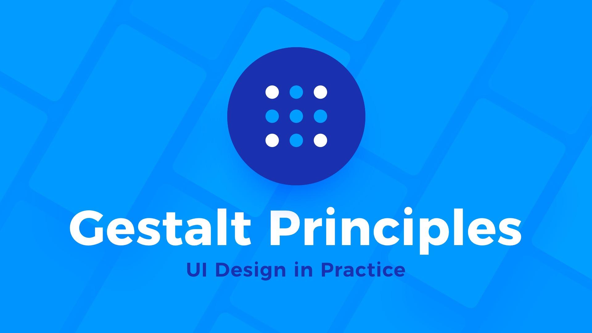 Ui Design In Practice Gestalt Principles Uxmisfit Com